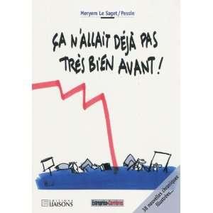 très bien avant ! (9782878808001): Meryem;Pessin Le Saget: Books
