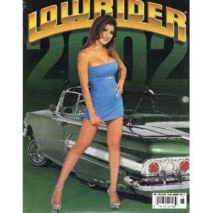 Lowrider Calendar 2002 (LOWRIDER CALENDAR): LOWRIDER