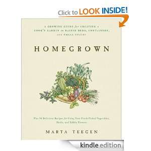 Homegrown: A Growing Guide for Creating a Cooks Garden: Marta Teegan