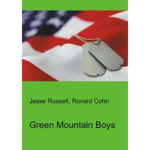 Green Mountain Boys Ronald Cohn Jesse Russell Books