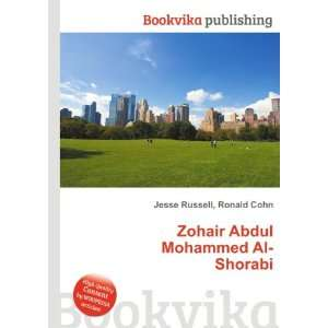 : Zohair Abdul Mohammed Al Shorabi: Ronald Cohn Jesse Russell: Books