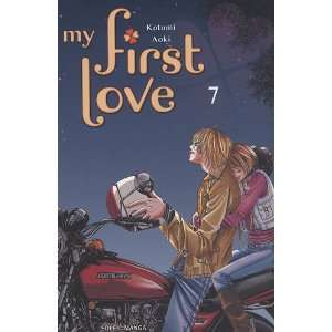 My first love, Tome 7 (9782302010338): Kotomi Aoki: Books