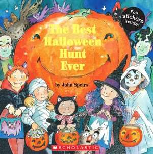 Best Halloween Hunt Ever by John Speirs, Scholastic