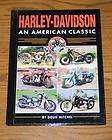 HARLEY DAVIDSON an AMERICAN CLASSIC book mint condition