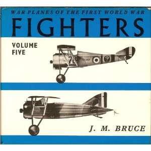 War Planes of the First World War Fighters, Vol. 5