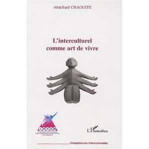 de vivre (French Edition) (9782296044609): Abdellatif Chaouite: Books