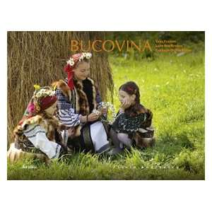 Bucovina: Tara fagilor (9789737887818): Mihai Camilar
