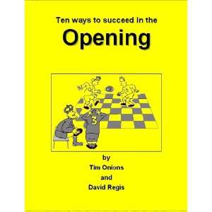 Succeed in the Opening: Tips for Young Players on the Opening at Chess