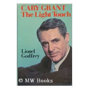 Cary Grant (9780312123093) Lionel Godfrey Books