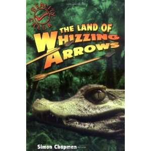 Land of Whizzing Arrows (Reality Check S.) (9781842994689
