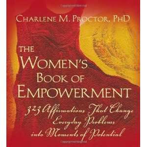 Womens Book of Empowerment [Paperback] Charlene M. Proctor Books