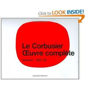 Le Corbusier   Oeuvre complete, Vol. 8: 1965 1969 (French