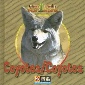 Coyotes/Coyotes (Animals That Live in the Desert/Animales
