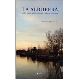 ALBUFERA GUIA PARA DESCUBRIR EL PARQUE NATURAL