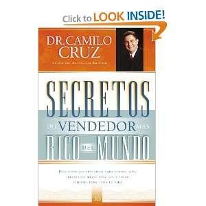 Secretos del vendedor mas rico del mundo Diez consejos