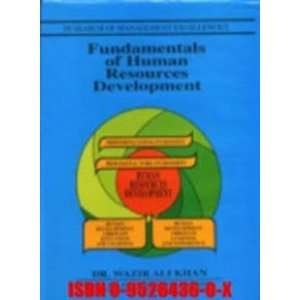 Human Resources Development (9780952643609): Dr Wazir Ali Khan: Books