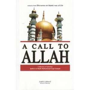 Call to Allah   Mufti Taqi Usmani  : Mufti Muhammad Taqi Usmani