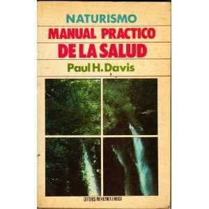 La Salud (Coleccion Vida Sana) (9789681504182): Paul H. Davis: Books