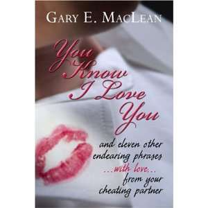 from your cheating partner (9781424145157): Gary E. MacLean: Books