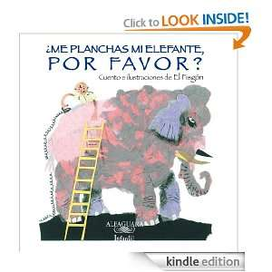 Me planchas mi elefante, por favor? (Spanish Edition) Fisgón El