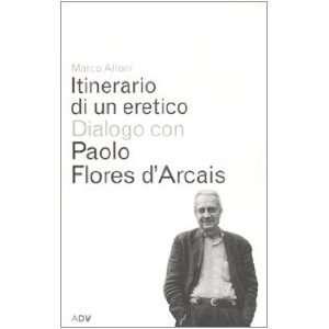 Arcais (9788879220354): Paolo Flores DArcais Marco Alloni: Books