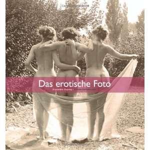 Das erotische Foto. (9781859958292): Alexandre Dupouy