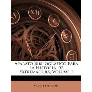 Aparato Bibliográfico Para La Historia De Extremadura