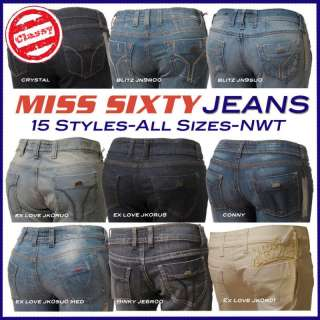 15 Styles! MISS SIXTY 60 Womens Designer Jeans SEE ME !