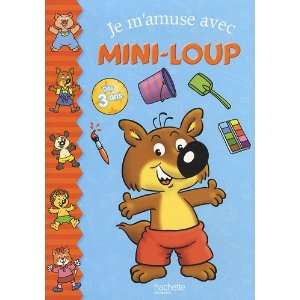 mini loup (French Edition) (9782012258372) Hachette Jeunesse Books