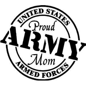 Proud Army Mom Vinyl Wall/car Decal