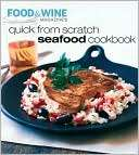 Quick From Scratch Seafood American Express Publishing