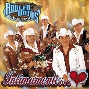 Intimamente: Adolfo Urias y Su Lobo Norteno: Music
