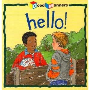 Hello (Good & Bad S.) (9781842341216) Janine Amos Books