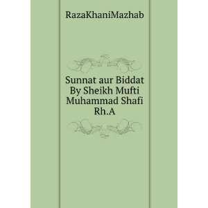 Sunnat aur Biddat By Sheikh Mufti Muhammad Shafi Rh.A