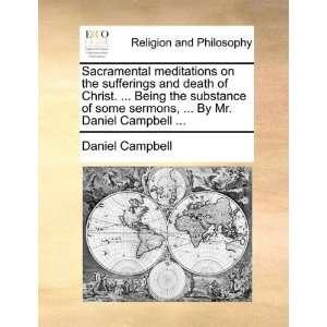 sermons,  By Mr. Daniel Campbell  (9781170932650) Daniel