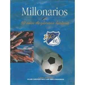 de gloriosa historia (9789583304132) Jorge Enrique Peña P Books
