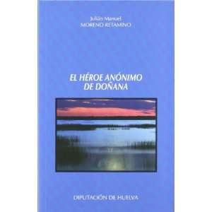 de Doñana. (9788481634112) Julián Manuel.  MORENO RETAMINO Books