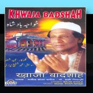 Khwaja Badshah(Urdu Devotional): Mohd.Shafi Niyazi: Music