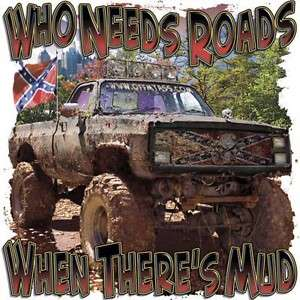 Dixie Rebel Mudding Trucks WHO NEEDS ROADS