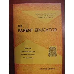 The Parent Educator Promotion of Religious Education of