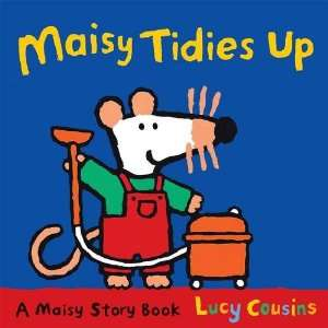 Maisy Tidies Up (Large Family TV Tie in) (9781406334784