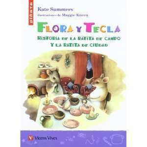 Flora Y Tecla / Milly and Tilly: Historia De La Ratita De