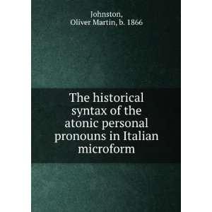 pronouns in Italian microform Oliver Martin, b. 1866 Johnston Books