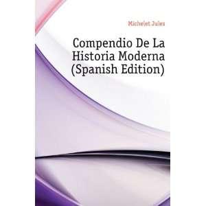 De La Historia Moderna (Spanish Edition) Michelet Jules Books