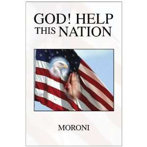 God Help This Nation (9781441500793) Moroni Books