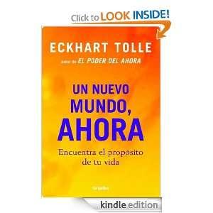 Un nuevo mundo, ahora (Autoayuda Y Superacion) (Spanish Edition