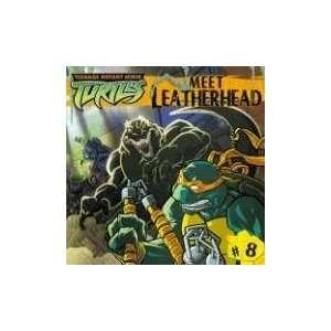 Meet Leatherhead (Teenage Mutant Ninja Turtles (Spotlight