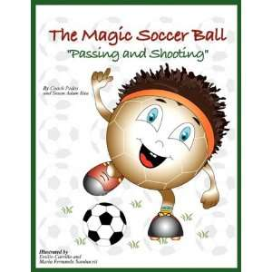Soccer Ball (Passing and Shooting) (9781425740436): Coach Pedro: Books