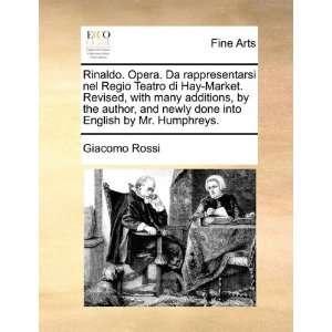 into English by Mr. Humphreys. (9781170403792) Giacomo Rossi Books