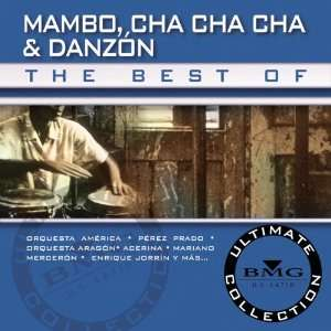Best of Mambo Cha Cha Cha & Danzon Various Artists Music